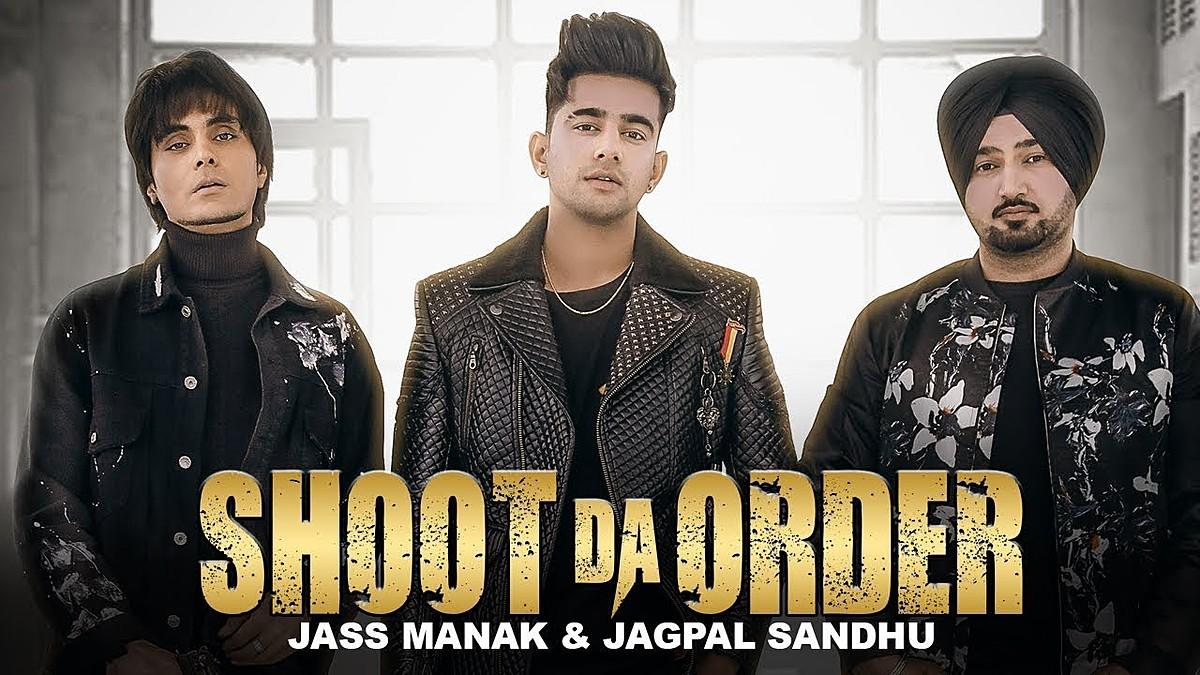 Shoot Da Order Lyrics - Jass Manak, Jagpal Sandhu | blogger.com