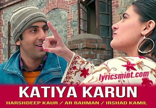Katiya Karun from Rockstar - Ranbir Kapoor and nargis Fakhri