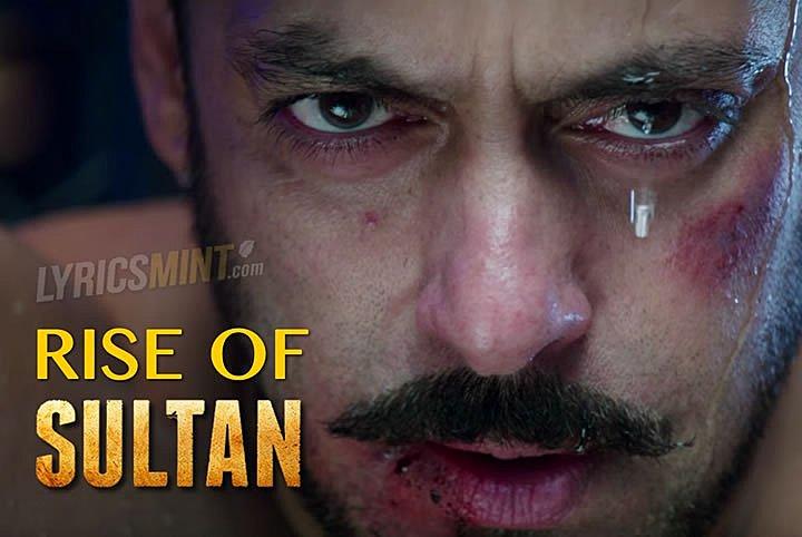 RISE OF SULTAN LYRICS – Salman Khan | Shekhar Ravjiani