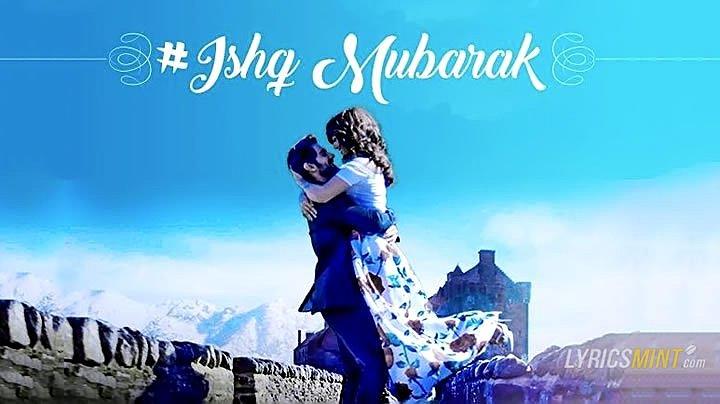 Ishq Mubarak Lyrics - Tum Bin 2