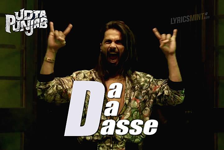 Da Da Dasse Lyrics - Udta Punjab (2016) Hindi Lyrics