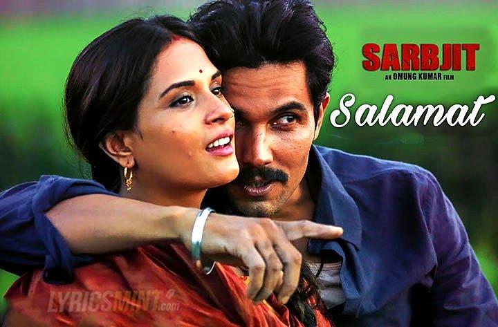Salamat Lyrics - Hindi Translation | (2016) Sarbjit