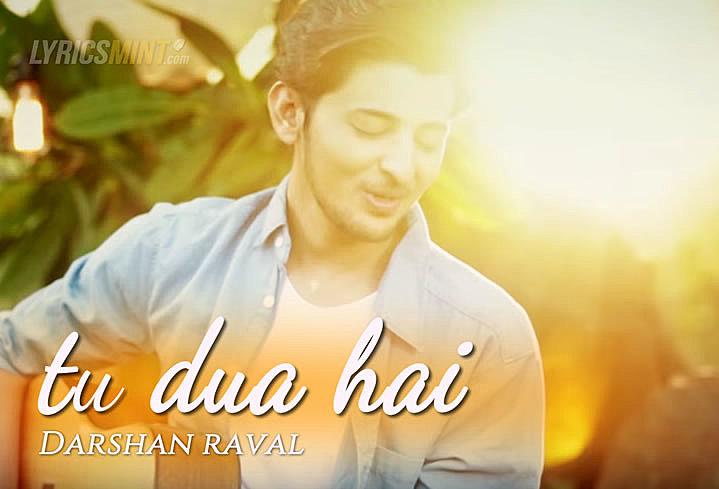Tu Dua Hai Lyrics – Darshan Raval | Valentine's Day Special