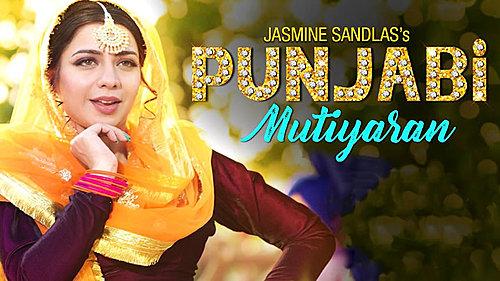 Punjabi Mutiyaran Jasmine Sandlas