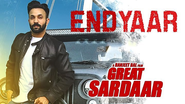 End Yaar Lyrics - Dilpreet Dhillon from Great Sardaar