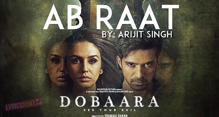 Ab Raat Lyrics - Dobaara