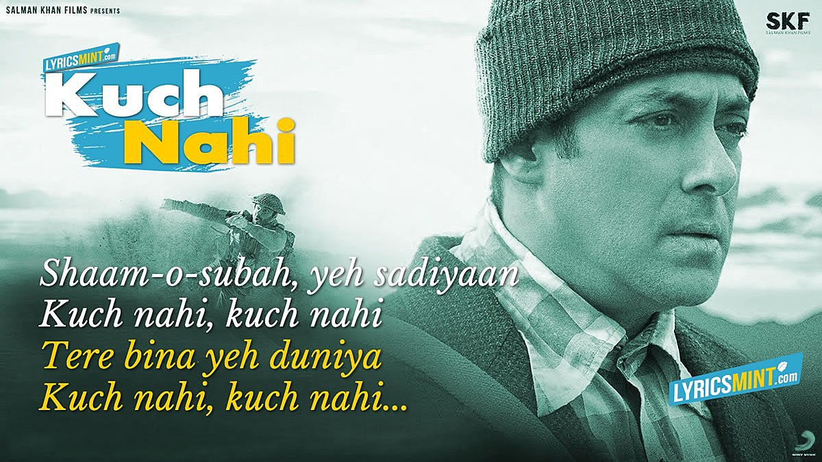Kuch Nahi Lyrics - Tubelight Song
