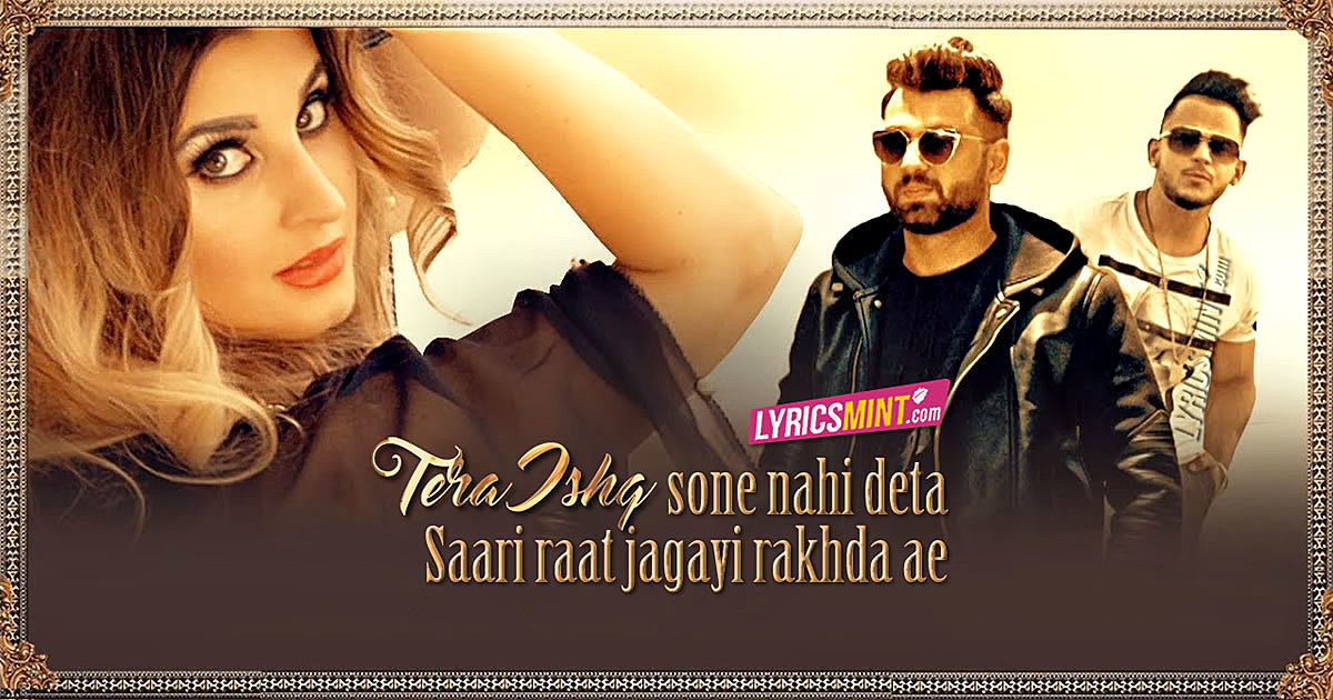 Tera Ishq Lyrics - Millind Gaba