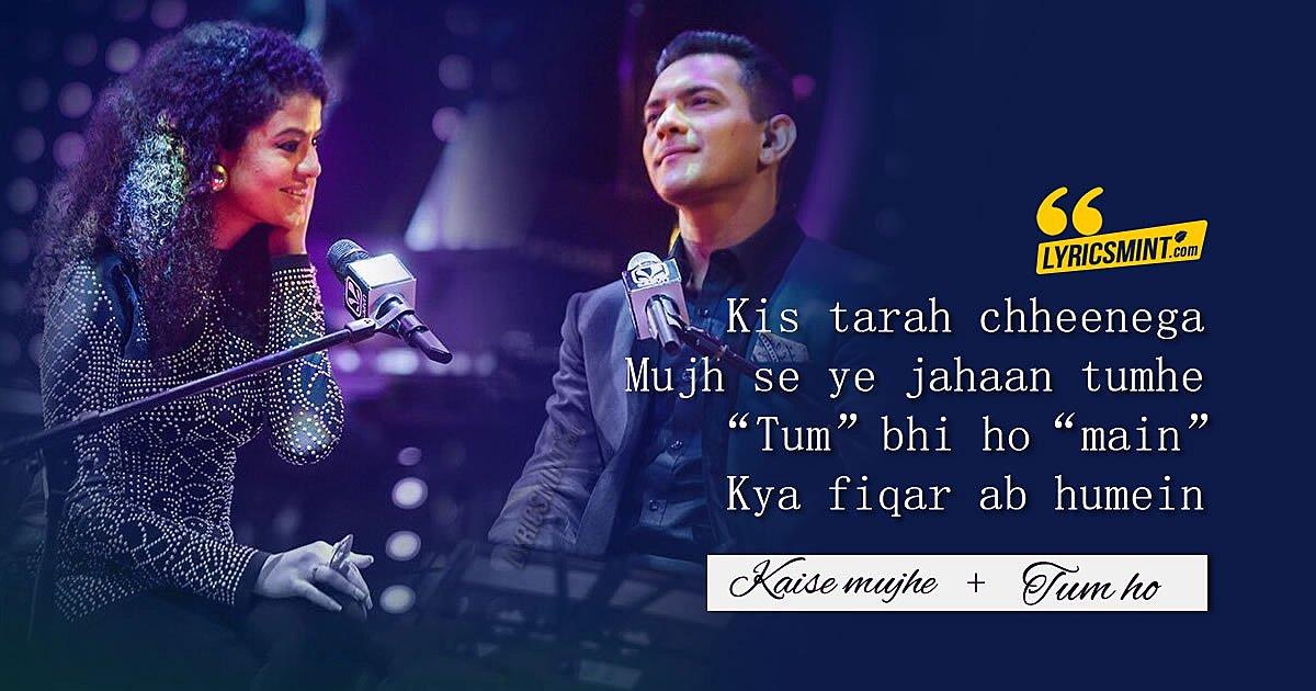 Kaise Mujhe + Tum Ho Lyrics – Palak Muchhal, Aditya Narayan | T-Series Mixtape