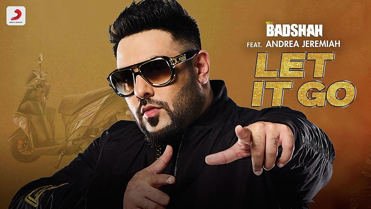 Let It Go Lyrics - Badshah feat. Andrea Jeremiah