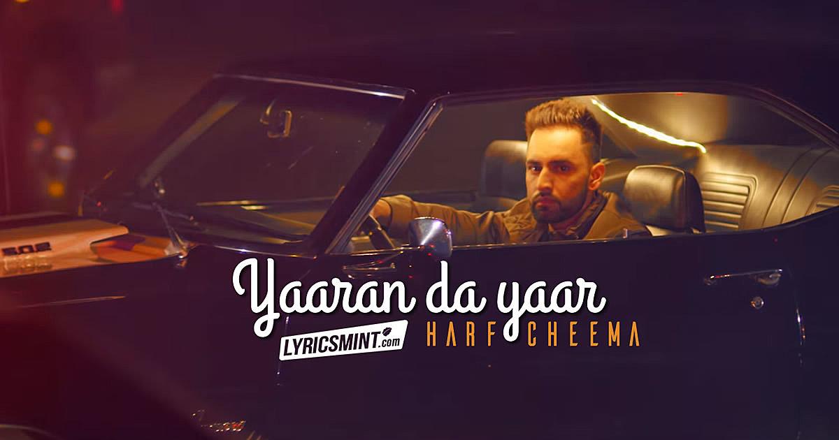 Yaaran Da Yaar Lyrics - Harf Cheema