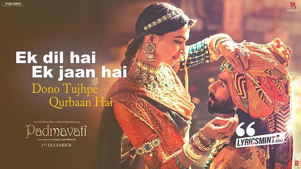Ek Dil Ek Jaan Lyrics - Padmavati
