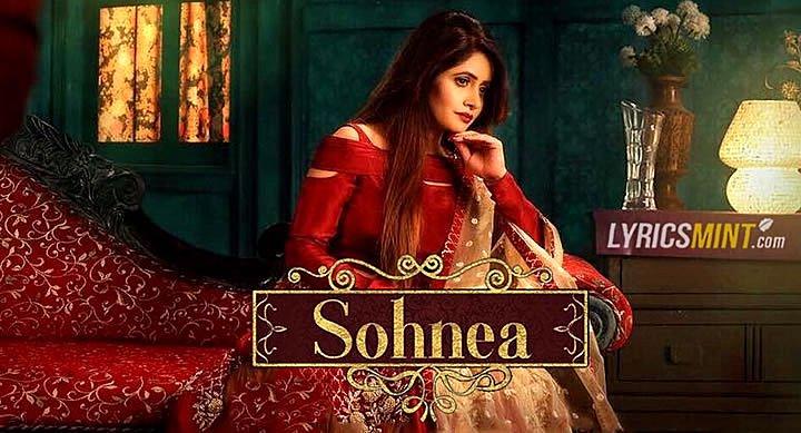 Sohnea Lyrics - Miss Pooja