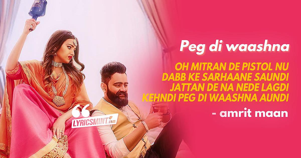 Peg Di Waashna Amrit Maan's New Punjabi Song