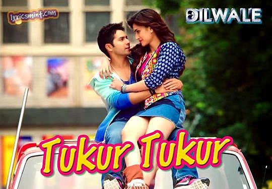 Tukur Tukur - Dilwale