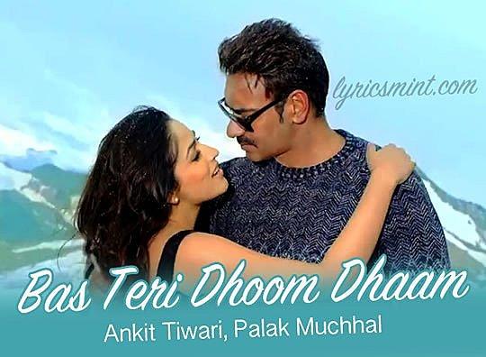 Bas Teri Dhoom Dhaam Lyrics - Action Jackson | Ankit Tiwari