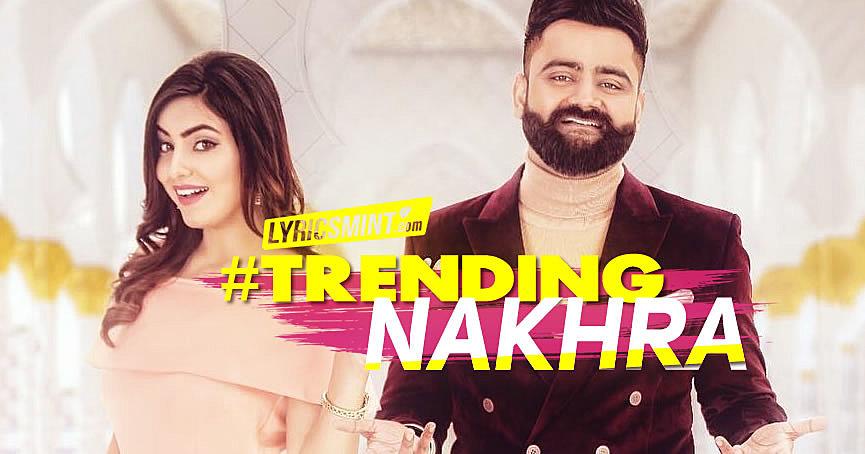 Trending Nakhra Punjabi Song by Amrit Maan