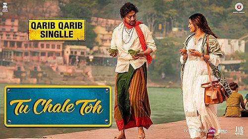 Tu Chale Toh Lyrics Qarib Qarib Single