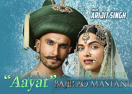 Aayat Lyrics - Bajirao Mastani (2015) Hindi Lyrics