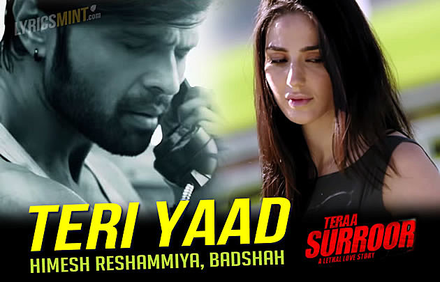 Teri Yaad Lyrics - Tera Suroor 2 (2016) Hindi Lyrics