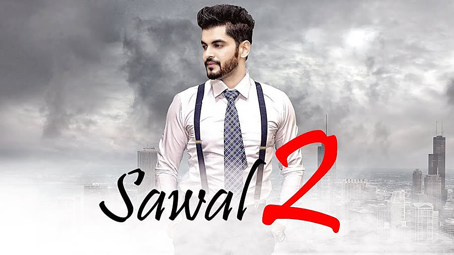 SAWAL 2 LYRICS – Sangram Hanjra (New Song 2018)