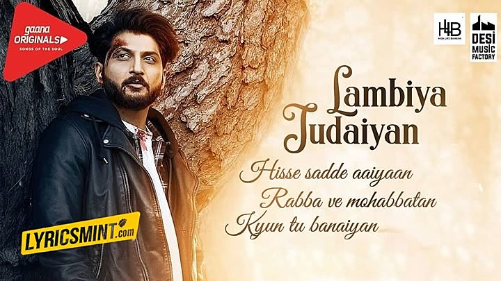 Lambiya Judaiyan Lyrics – Bilal Saeed