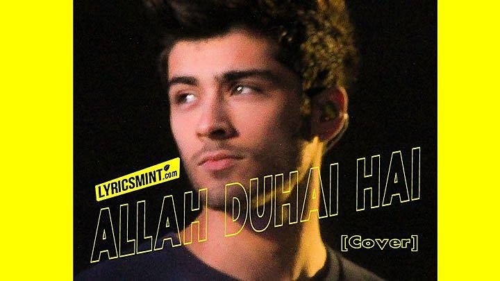 Allah Duhai Hai (Cover) by Zayn