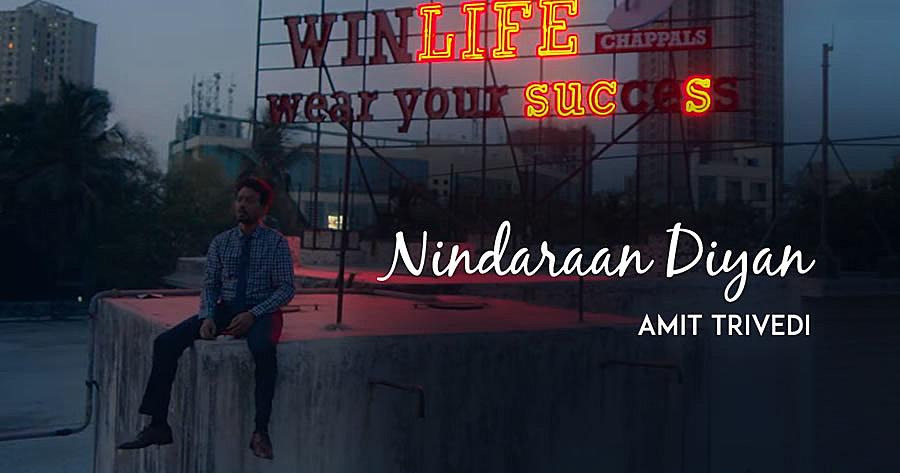 NINDARAAN DIYAAN LYRICS – Blackmail | Amit Trivedi