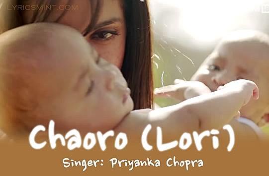 Chaoro (Lori) Lyrics – Mary Kom | Sung by: Priyanka Chopra