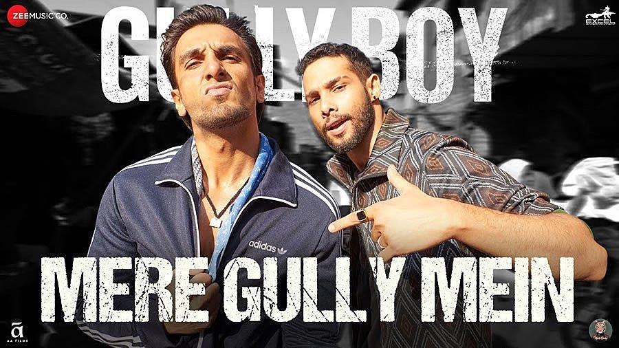 Mere Gully Mein from Gully Boy