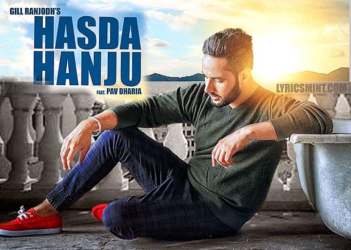 Hasda Hanju Lyrics – Gill Ranjodh ft. Pav Dharia