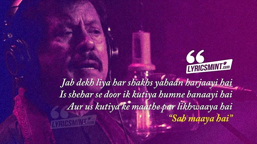 Sab Maya Hai Lyrics with Translation - Coke Studio 10 | Attaullah
