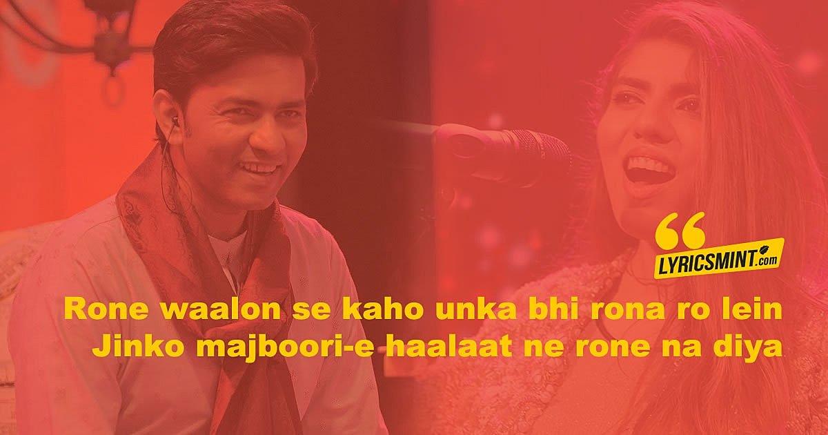 Ronay Na Diya Lyrics & Translation – Sajjad Ali, Zaw Ali | Coke Studio 10
