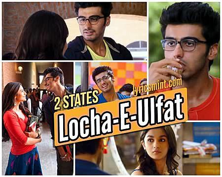 Locha-E-Ulfat - Arjun Kapoor & Alia Bhatt