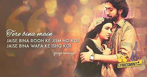 Tere Bina Lyrics Haseena Parkar